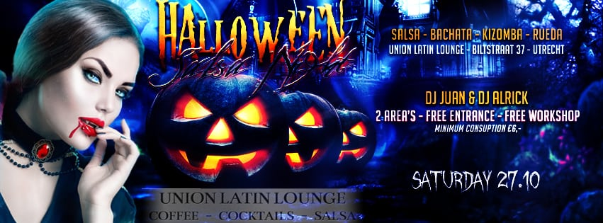 Halloween Utrecht 31 Oktober.Salsa Party Utrecht Zaterdag 27 Oktober Union Latin Lounge